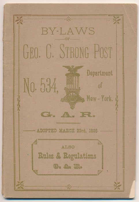By-Laws of Geo. C. Strong Post No. 534 Department of New York G.A.R.
