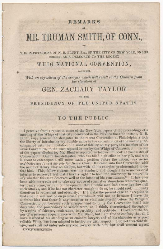 Remarks of Mr. Truman Smith... on the Imputations of N.B. Blunt... on His Course as a Delegate to the Recent Whig National Convention, Together with an exposition of the benefits... to the Country from the elevation of Gen. Zachary Taylor. Truman SMITH.