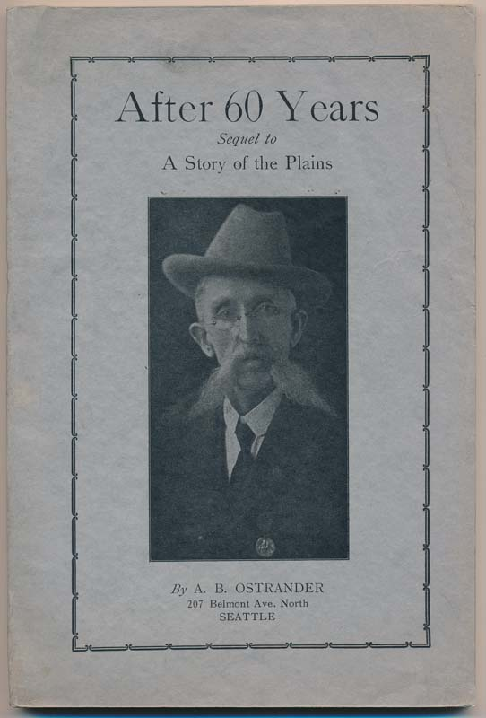 After 60 Years: Sequel to A Story of the Plains. A. B. OSTRANDER.