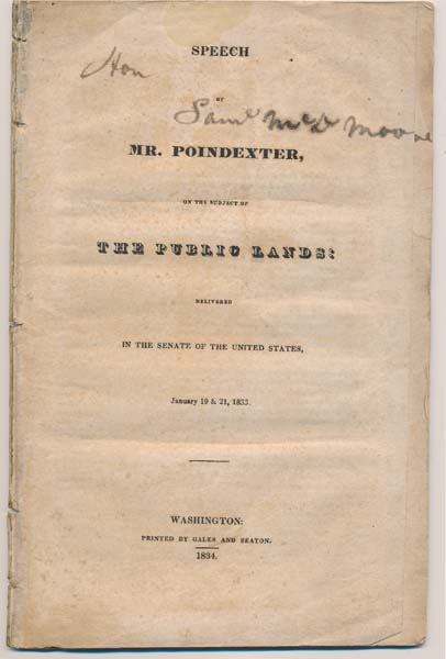 Speech of Mr. Poindexter, on the Subject of the Public Lands: Delivered in the Senate of the United States, January 19 & 21, 1833. George POINDEXTER.