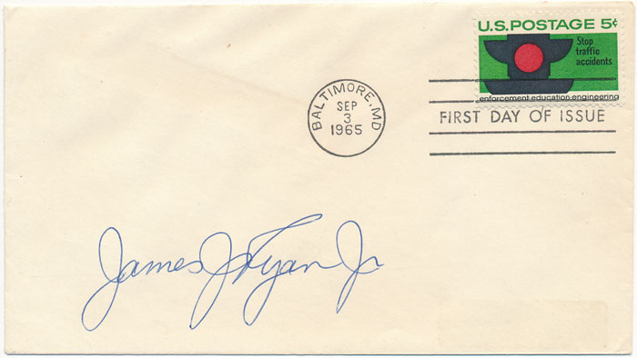 "Signed First Day Cover. James J. ""Crash"" RYAN."