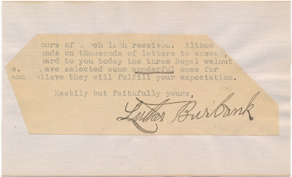 Typed Note Signed. Luther BURBANK.