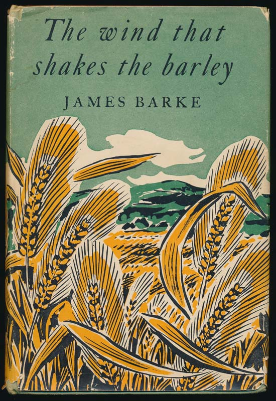 The Wind That Shakes the Barley: A Novel of the Life and Loves of Robert Burns. / The Song in the Green Thorn Tree: A Novel of the Life and Loves of Robert Burns. James BARKE.