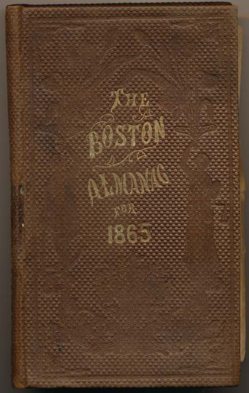 The Boston Almanac for the Year 1865.