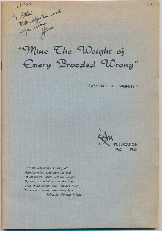 """""""Mine the Weight of Every Brooded Wrong."""" Jacob J. WEINSTEIN."""