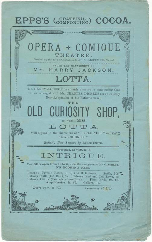 "The Old Curiosity Shop, in Which Miss Lotta Will appear in the characters of ""Little Nell"" and the ""Marchioness."" Charles DICKENS."