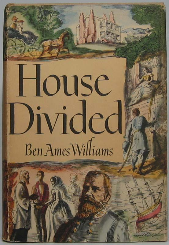 House Divided. Ben Ames WILLIAMS.