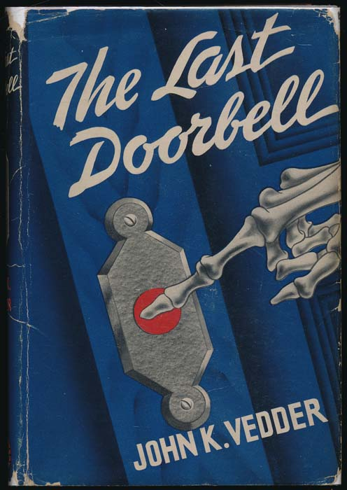 The Last Doorbell. John K. VEDDER.