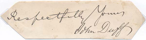 Pair of Signatures. John DUFF, John R. DUFF, ?-1880.