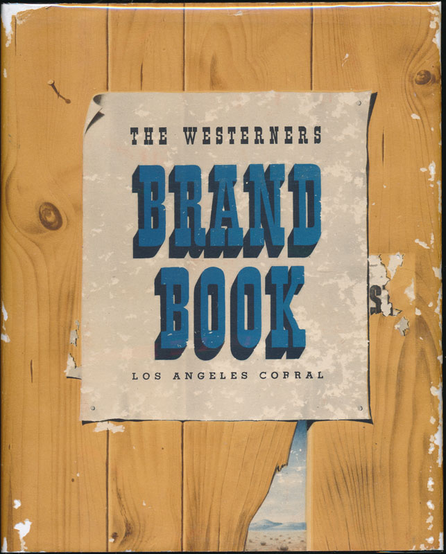 The Westerners Brand Book: Book 1 -- Book 14. LOS ANGELES CORRAL OF WESTERNERS.