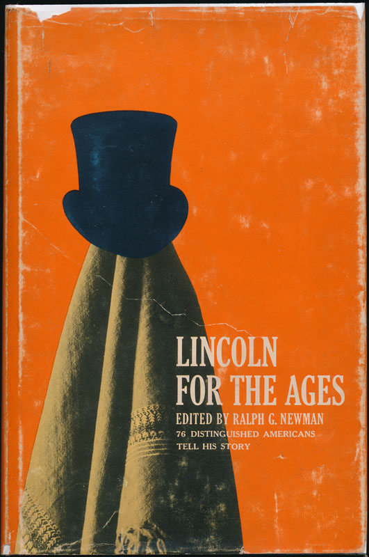 Lincoln for the Ages. Ralph G. NEWMAN.