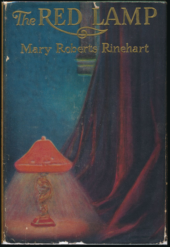 The Red Lamp. Mary Roberts RINEHART.