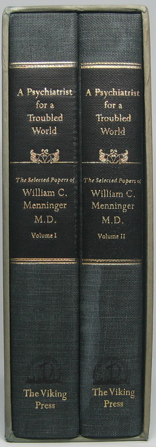 A Psychiatrist for a Troubled World: Selected Papers of William C. Menninger, M.D. William C. MENNINGER.