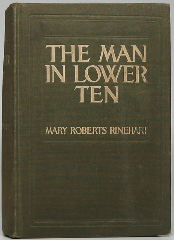 The Man in Lower Ten. Mary Roberts RINEHART.