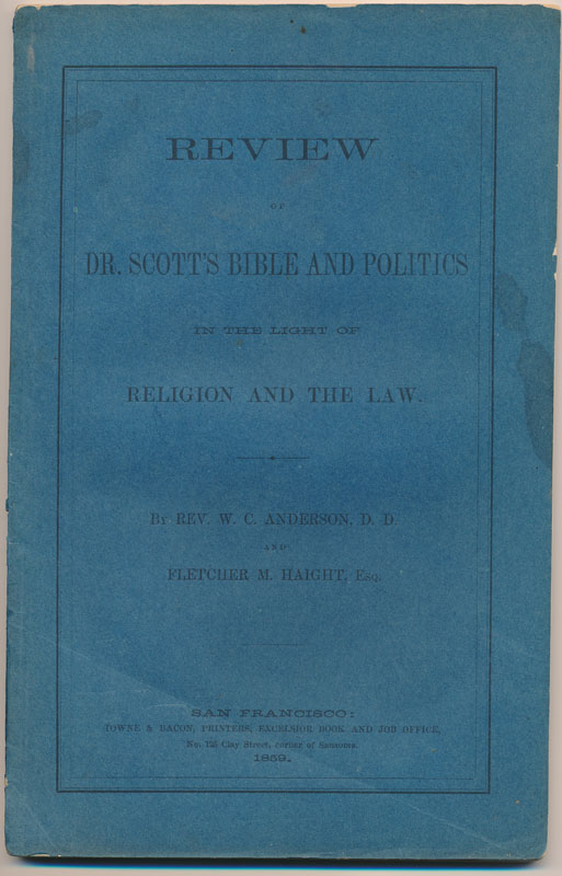 Review of Dr. Scott's Bible and Politics in the Light of Religion and the Law. W. C. ANDERSON, Fletcher M. HAIGHT.