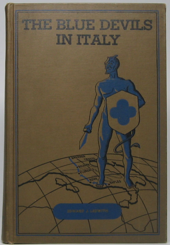 The Blue Devils in Italy: A History of the 88th Infantry Division in World War II. John P. DELANEY.