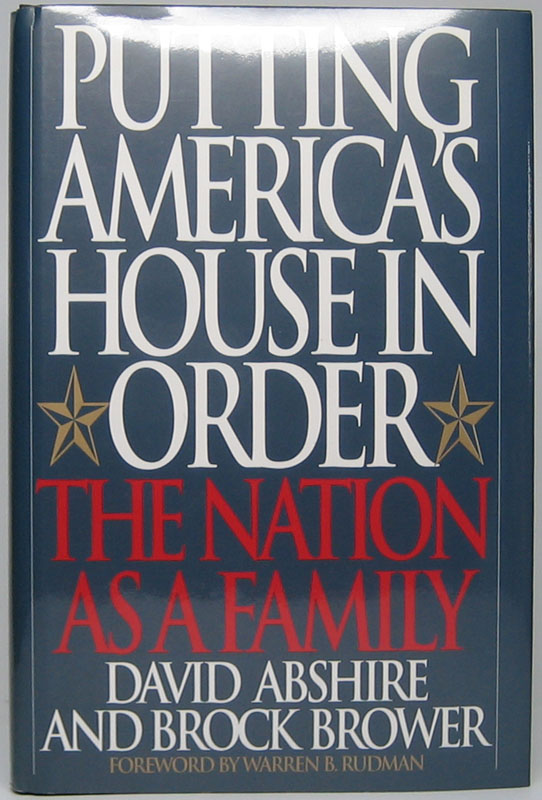 Putting America's House in Order: The Nation as a Family. David M. ABSHIRE, Brock BROWER.