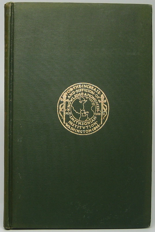 Report on the Progress and Condition of the U.S. National Museum for the Year Ending June 30 1908. SMITHSONIAN INSTITUTION.
