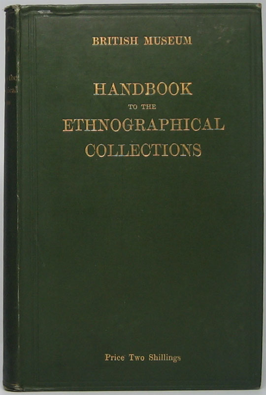Handbook to the Ethnographical Collections. Charles H. READ, preface.
