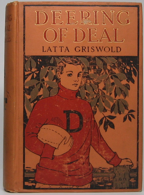 Deering of Deal or The Spirit of the School. Latta GRISWOLD.