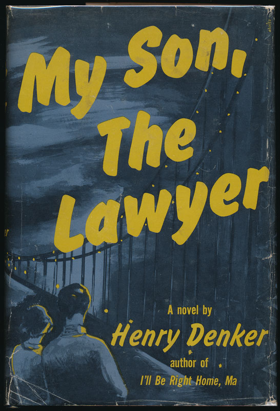 My Son, the Lawyer. Henry DENKER.