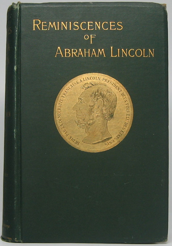 Reminiscences of Abraham Lincoln by Distinguished Men of His Time. Allen Thorndike RICE.