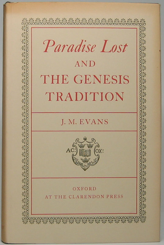 Paradise Lost and the Genesis Tradition. J. M. EVANS.