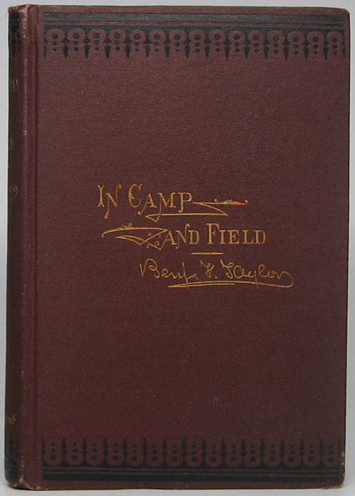 Pictures of Life in Camp and Field. Benjamin F. TAYLOR.