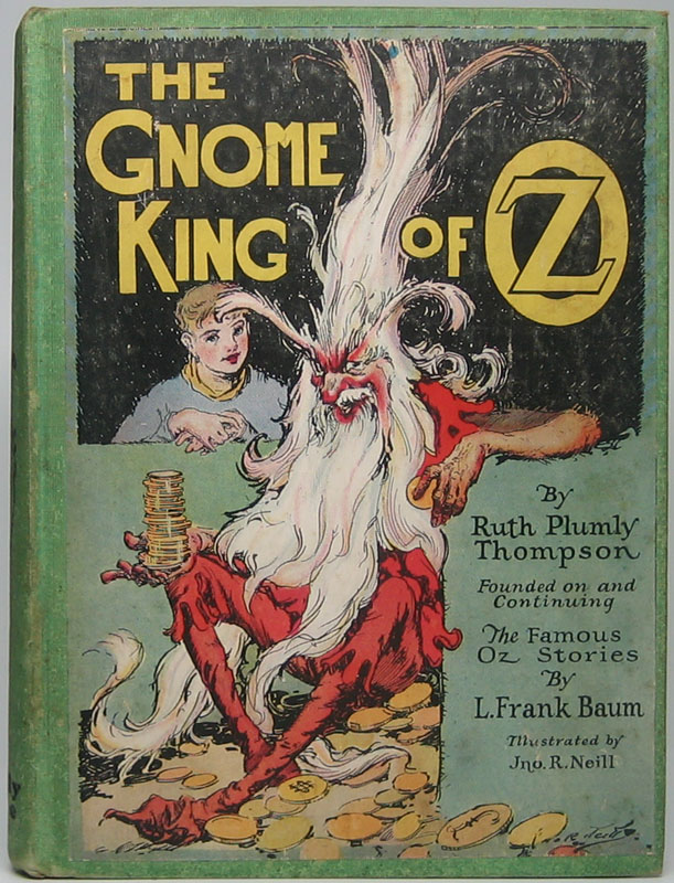 The Gnome King of Oz. Ruth Plumly THOMPSON.