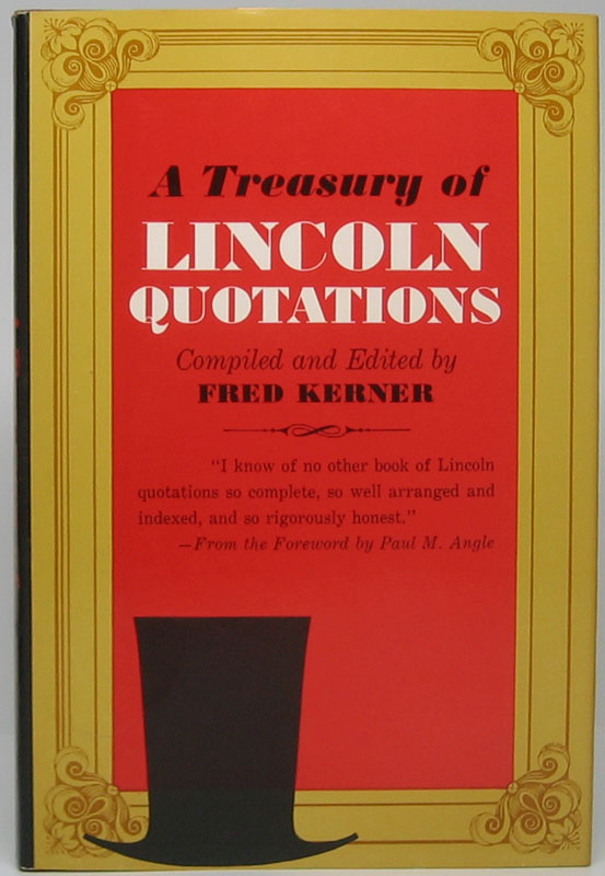 A Treasury of Lincoln Quotations. Abraham LINCOLN.
