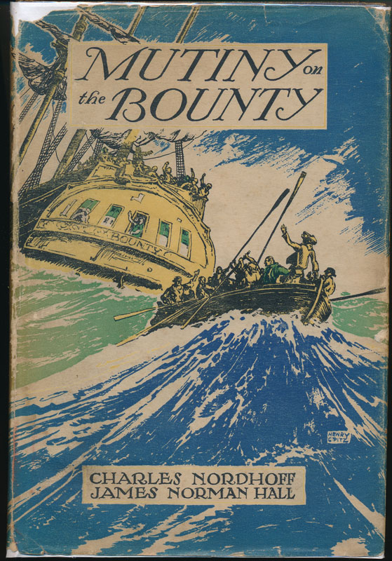 Mutiny on the Bounty. Charles NORDHOFF, James Norman HALL.