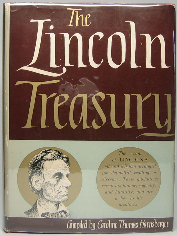 The Lincoln Treasury. Caroline Thomas HARNSBERGER, compiler.