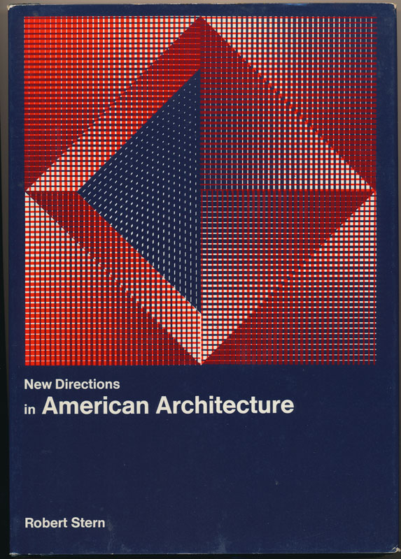 New Directions in American Architecture. Robert A. M. STERN.
