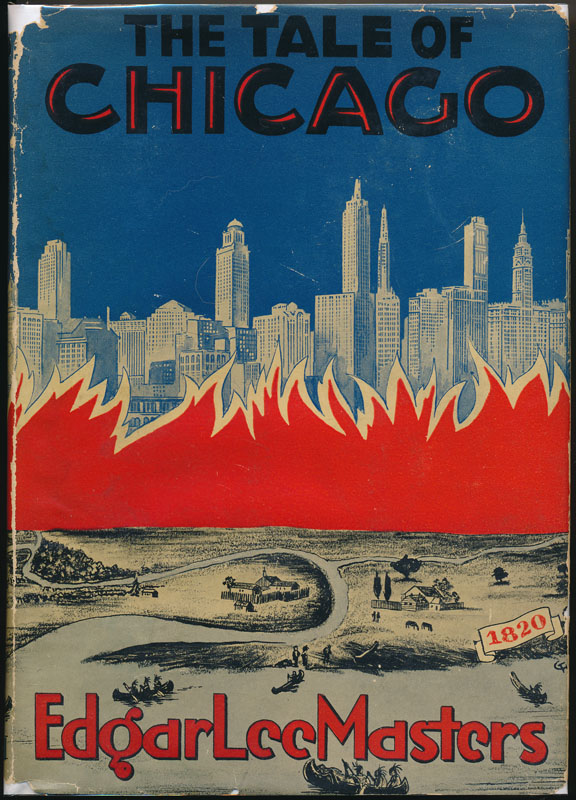 The Tale of Chicago. Edgar Lee MASTERS.