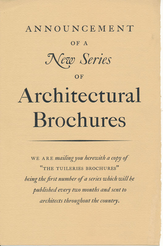 The Tuileries Brochures: A Series of Monographs on European Architecture with Special Reference to Roofs of Tile -- English Architecture. Volume I, Numbers 1-3. William Dewey FOSTER.