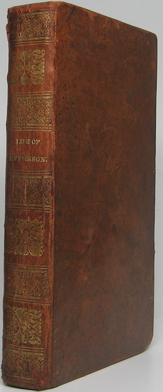 Sketches of the Life, Writings, and Opinions of Thomas Jefferson; with Selections of the Most Valuable Portions of His Voluminous and Unrivaled Private Correspondence. B. L. RAYNER.