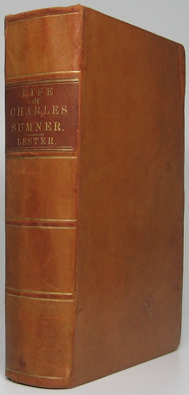 Life and Public Services of Charles Sumner. C. Edwards LESTER.