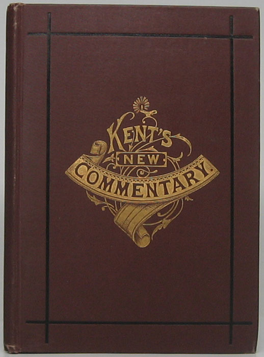 Kent's New Commentary: A Manual for Young Men. C. H. KENT.