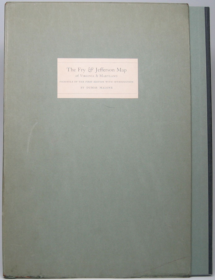 The Fry & Jefferson Map of Virginia and Maryland: A Facsimile of the First Edition in the Tracy W. McGregor Library. Dumas MALONE, introduction.