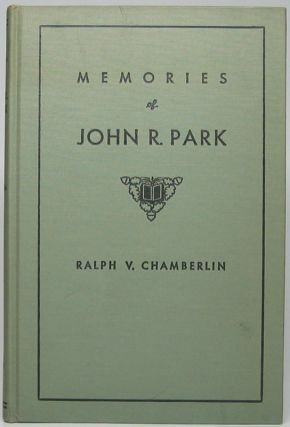 Memories of John Rockey Park. Ralph V. CHAMBERLIN