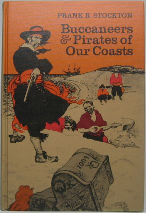 Buccaneers & Pirates of Our Coasts. Frank R. STOCKTON