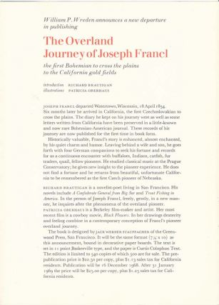 The Overland Journey of Joseph Francl: The First Bohemian to Cross the Plains to the California Gold Fields.