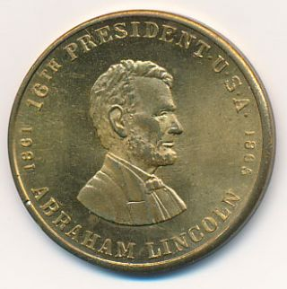Abraham Lincoln / 16th President U.S.A. / 1861 / 1865. ABRAHAM MEDALLION -- LINCOLN