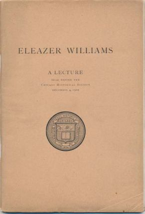 Eleazer Williams: Not the Dauphin of France. William Ward WIGHT