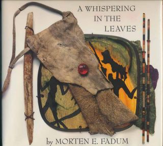A Whispering in the Leaves. Morten E. FADUM