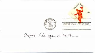 Signed First Day Cover. Agnes George De MILLE