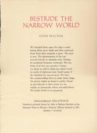 Bestride the Narrow World. John BEECHER
