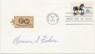 Signed First Day Cover. Herman G. FISHER