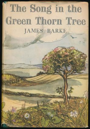 The Wind That Shakes the Barley: A Novel of the Life and Loves of Robert Burns. / The Song in the Green Thorn Tree: A Novel of the Life and Loves of Robert Burns.