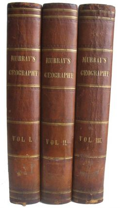 The Encyclopaedia of Geography: Comprising a Complete Description of the Earth, Physical,...